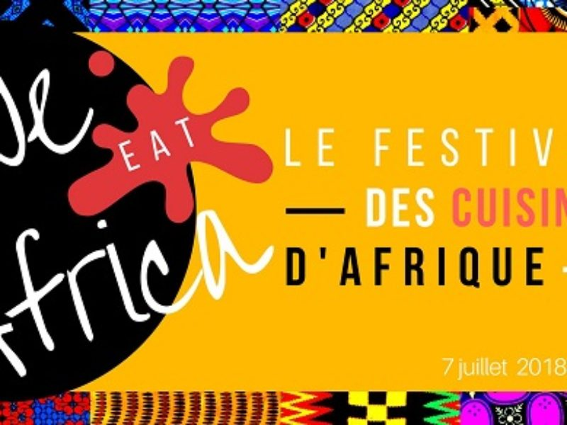 Paris : Afro Cooking‎ We Eat Africa – Le Festival des Chefs